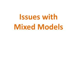 Issues with Mixed Models