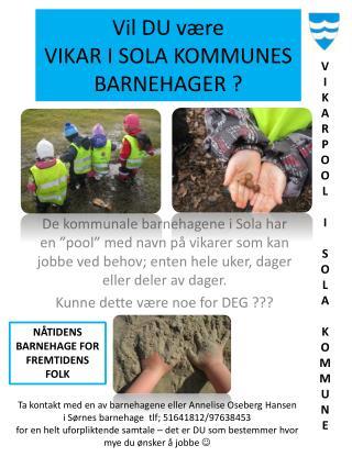 Vil DU være VIKAR I SOLA KOMMUNES BARNEHAGER ?
