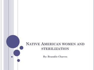 Native American women and sterilization