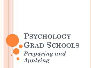 Psychology Grad Schools