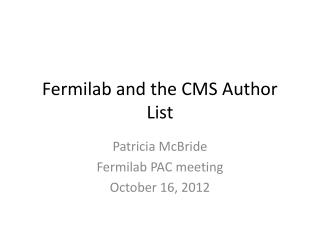 Fermilab and the CMS Author List