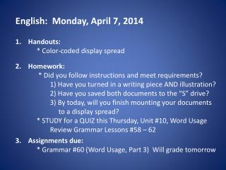 English:   Mon day , April  7 , 2014