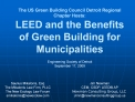 The US Green Building Council Detroit Regional Chapter Hosts: LEED and the Benefits of Green Building for Municipalities