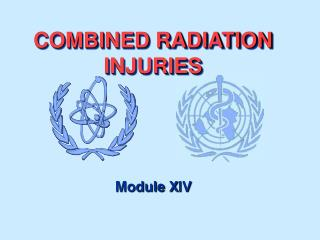COMBINED RADIATION INJURIES