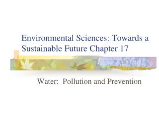 Environmental Sciences: Towards a Sustainable Future Chapter 17