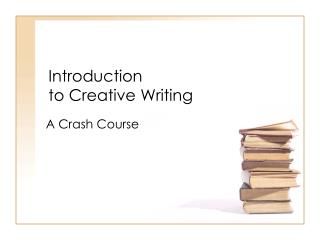 Introduction  to Creative Writing