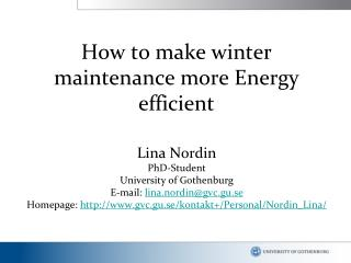 How to make winter maintenance more Energy efficient