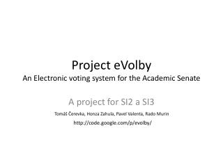 Project  eVolby An Electronic voting system for the Academic Senate