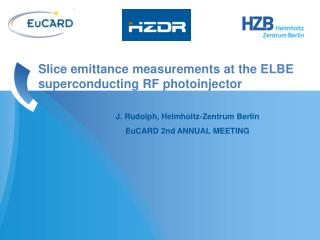 Slice  emittance measurements at the  ELBE  superconducting  RF  photoinjector
