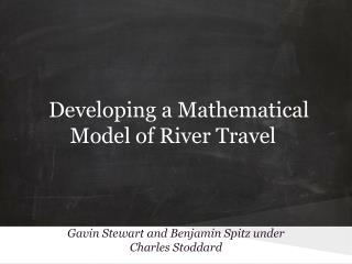 Developing a Mathematical Model of River Travel