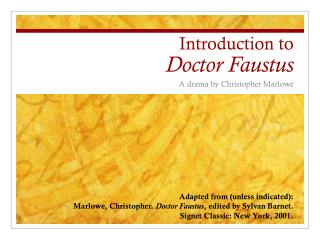 Introduction to  Doctor Faustus