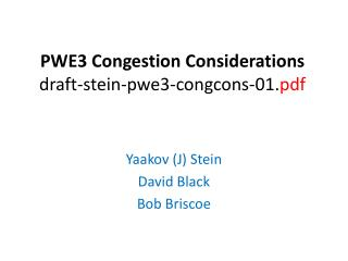 PWE3 Congestion Considerations draft-stein-pwe3-congcons-01. pdf