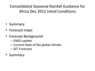 Consolidated Seasonal Rainfall Guidance for Africa  Dec 2012 Initial Conditions