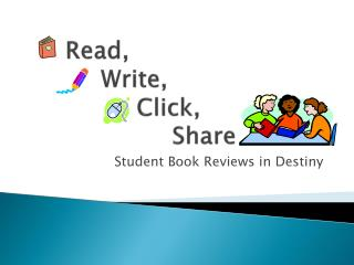 Read,  Write,  Click,  Share