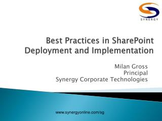 Best Practices in  SharePoint Deployment and Implementation