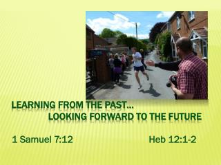Learning from the past…               looking forward to the future