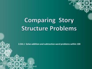 Comparing  Story Structure Problems