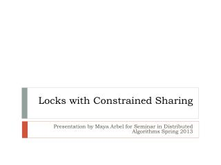Locks with Constrained Sharing