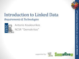 Introduction to Linked Data Requirements & Technologies