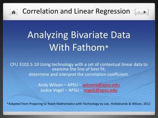 Analyzing  Bivariate  Data  With Fathom *
