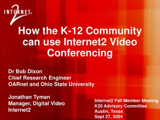 How the K-12 Community can use Internet2 Video Conferencing