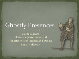 Ghostly Presences