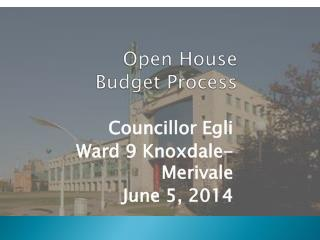 Open House Budget Process