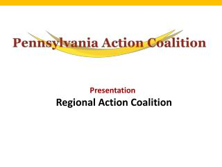Presentation  Regional Action Coalition