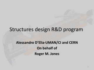 Structures design R&D program