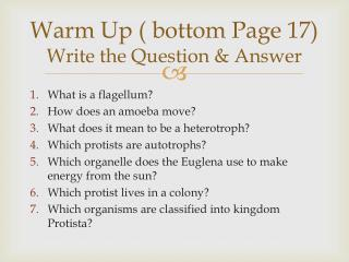 Warm Up ( bottom Page 17) Write the Question & Answer