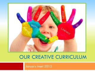 Our Creative Curriculum