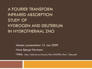 A Fourier transform infrared absorption  study of  hydrogen and deuterium in hydrothermal ZnO