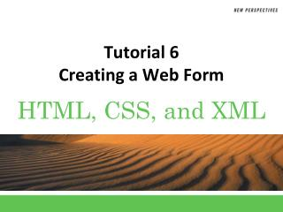 Tutorial 6 Creating a Web Form