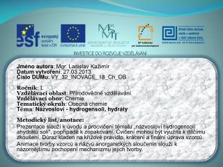 Jméno autora : Mgr. Ladislav  Kažimír Datum vytvoření : 27.03.2013