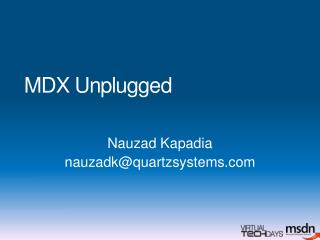 MDX Unplugged