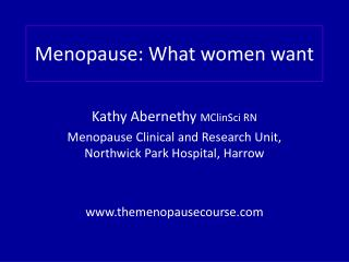 Menopause: What women want