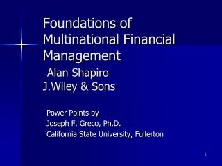 Foundations of Multinational Financial Management  Alan Shapiro  J.Wiley  Sons