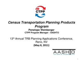 13 th  Annual TRB Planning Applications Conference, Reno, NV (May 8, 2011)