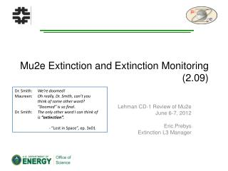 Mu2e Extinction and Extinction Monitoring (2.09)