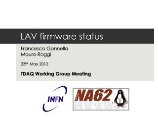 LAV firmware status
