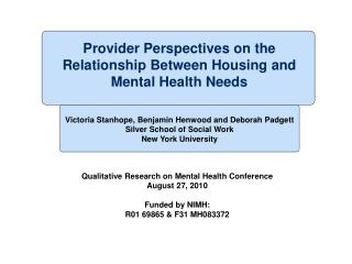 Provider Perspectives on the Relationship Between Housing and Mental Health Needs