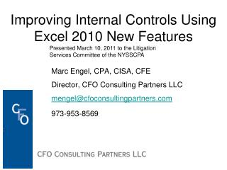 Improving Internal Controls Using Excel 2010 New Features