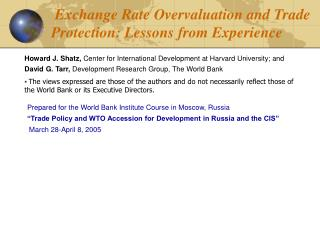Exchange Rate Overvaluation and Trade Protection: Lessons from Experience