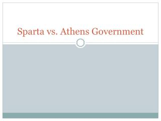Sparta vs. Athens Government