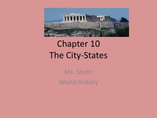 Chapter 10 The City-States