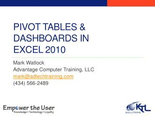Pivot Tables & Dashboards in  Excel 2010