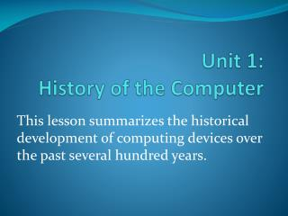 Unit 1:  History of the Computer