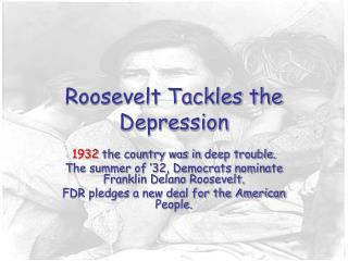 Roosevelt Tackles the Depression