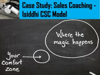 Case Study: Sales Coaching - Isiddhi CSC Model