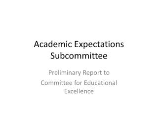 Academic Expectations Subcommittee